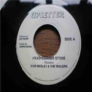 Bob Marley & The Wailers - Head Corner Stone download