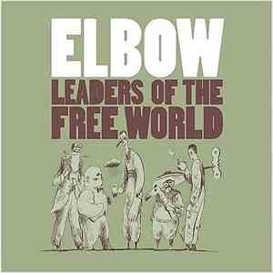 Elbow - Leaders Of The Free World download