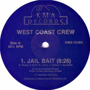 West Coast Crew - Jail Bait download